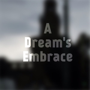 A Dream's Embrace (Chord Study and Melody)