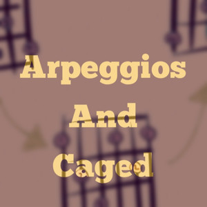 Do Arpeggios And CAGED Work Together?