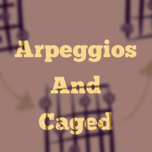 A Guide to CAGED Arpeggios